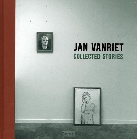 Jan Vanriet - Collected Stories