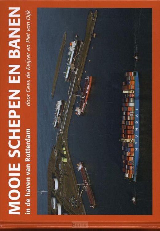 Mooie schepen en banen in de haven van Rotterdam / 6