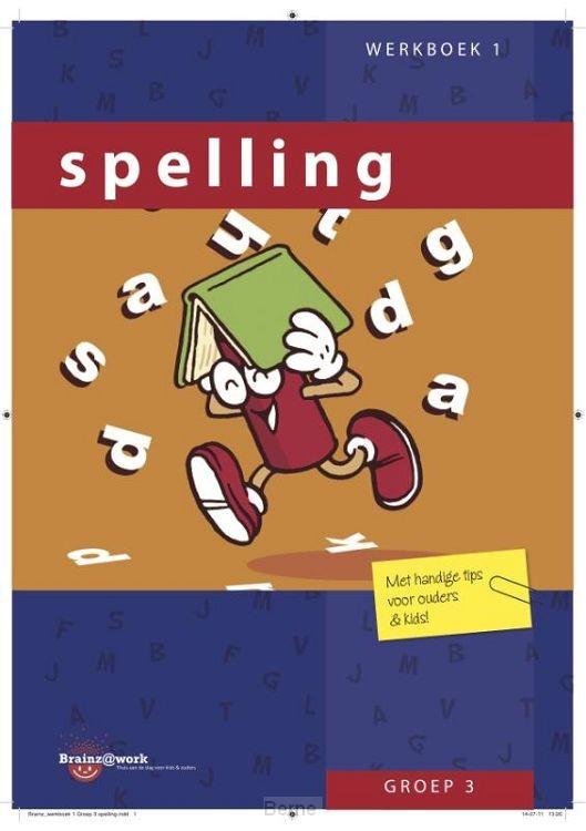 Groep 3 / Spelling / Werkboek 1