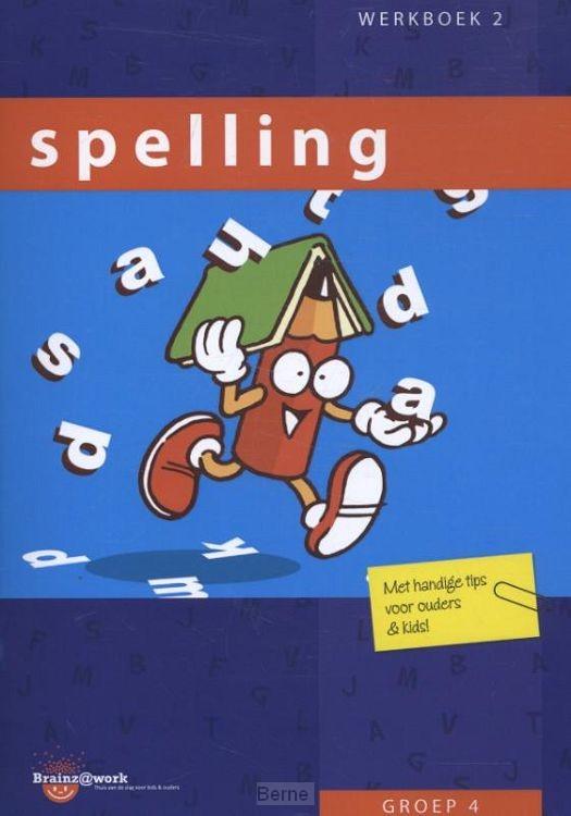 Groep 4 / Spelling / Werkboek 2