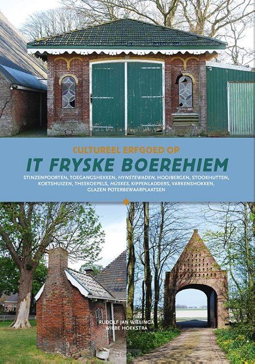 Cultureel erfgoed op het Friese boerehiem