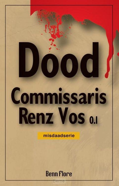 Commissaris Renz Vos 0.1 / Bundel 1