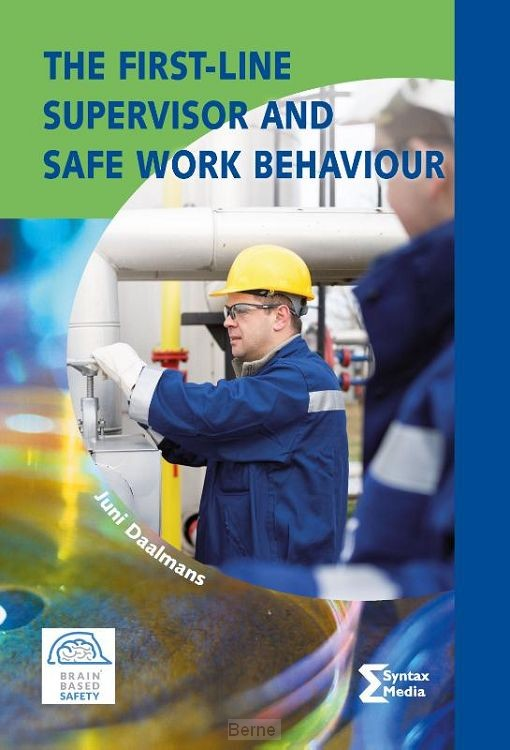 The First-line Supervisor and Safe Work Behaviour