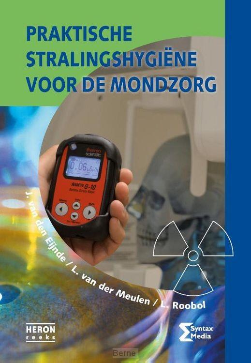 Praktische stralingshygiene voor de mondzorg