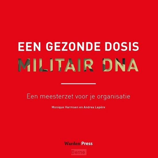 Een gezonde dosis militair DNA
