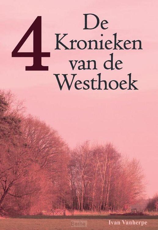 De Kronieken van de Westhoek / 4