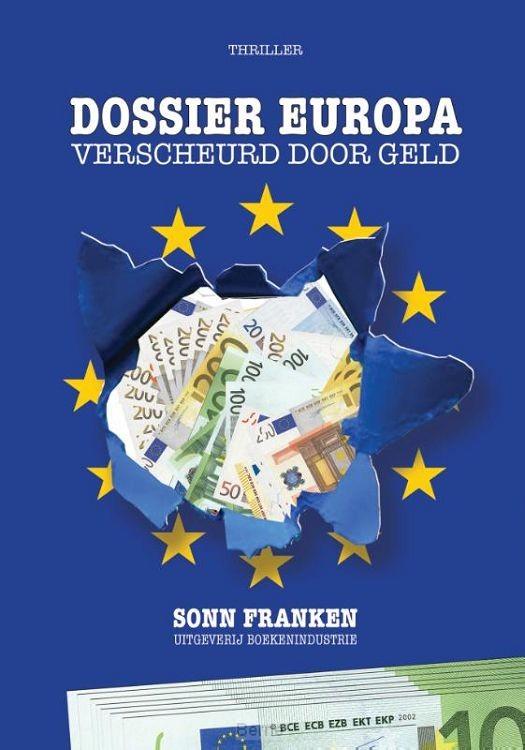 Dossier Europa: verscheurd door geld