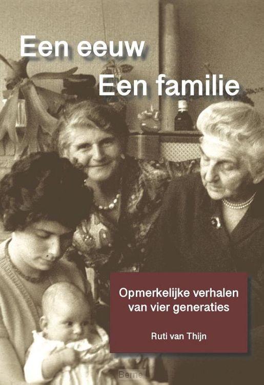 Een eeuw. Een familie