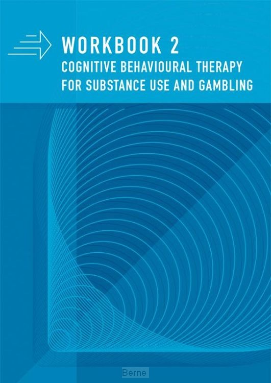 Workbook 2 CBT for substance use and gambling