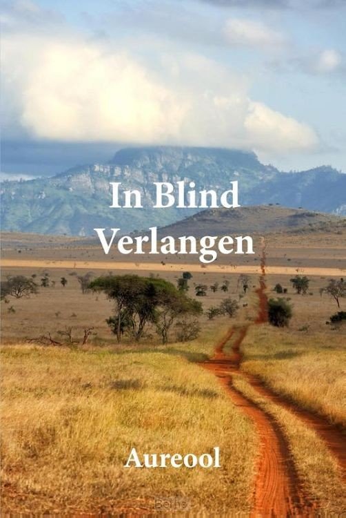 In blind verlangen
