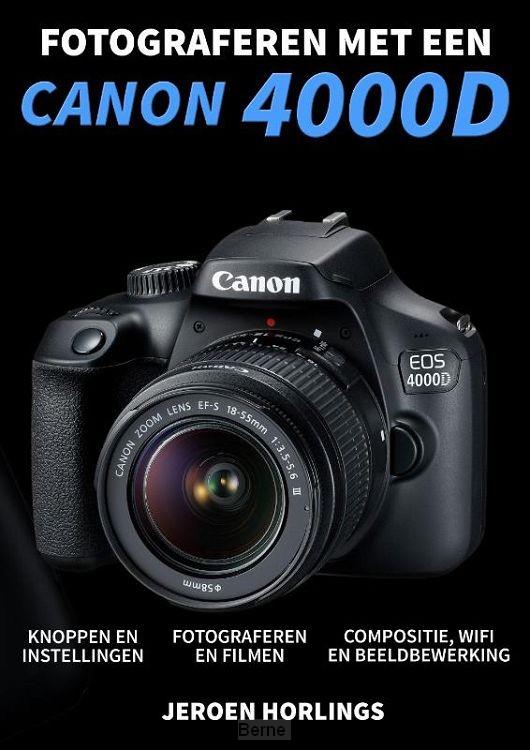 Fotograferen met een Canon 4000D