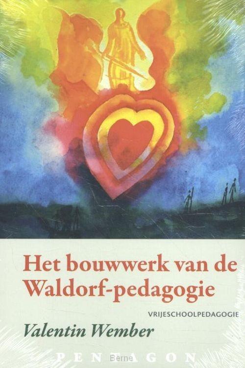 Het bouwwerk van de Waldorf-pedagogie