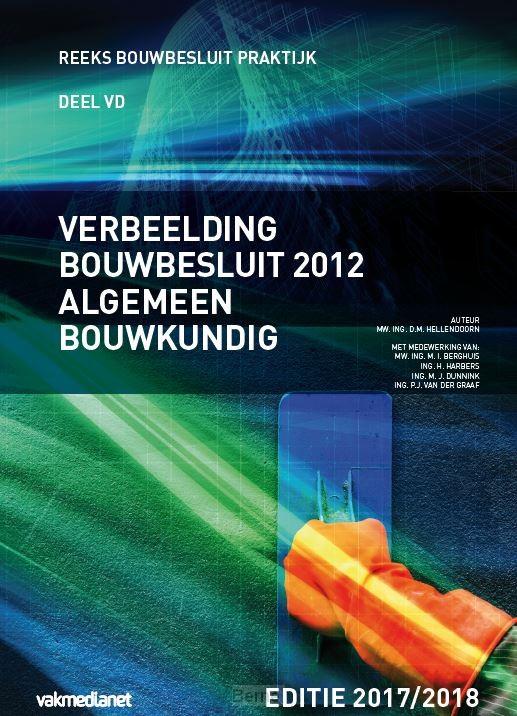 Verbeelding Bouwbesluit 2012 Algemeen Bouwkundig / 2017-2018