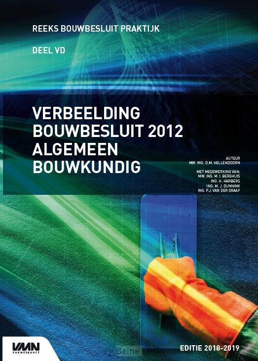 Verbeelding bouwbesluit 2012 algemeen bouwkundig / editie 2018/2019