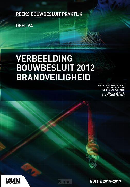 Verbeelding Bouwbesluit 2012 Brandveiligheid / 2018/2019