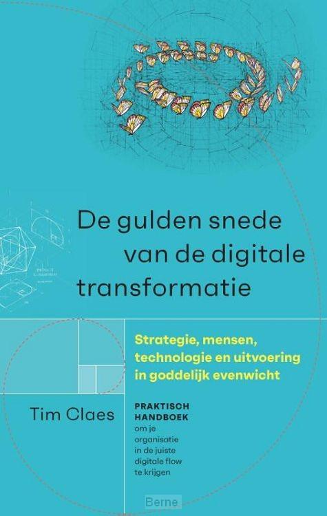 De gulden snede van de digitale transformatie