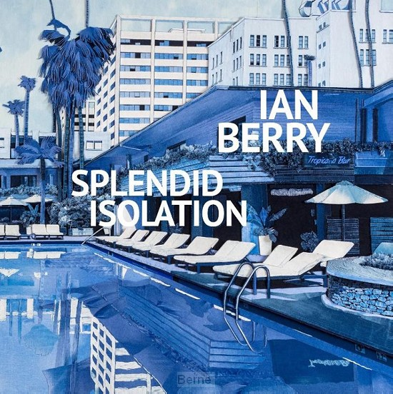 Ian Berry. Splendid Isolation
