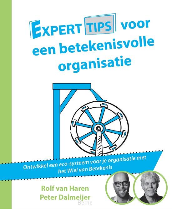Experttips voor een betekenisvolle organisatie