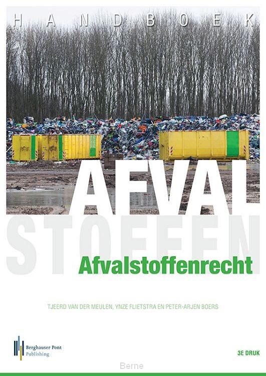Handboek Afvalstoffenrecht 3e druk