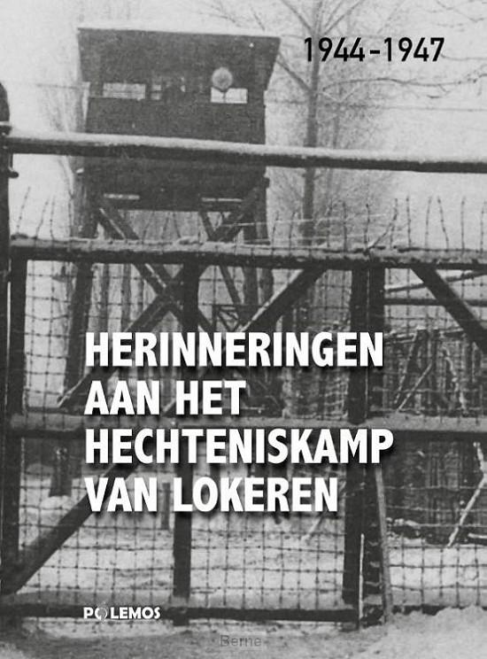 Herinneringen aan het hechteniskamp van Lokeren