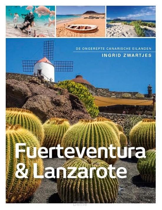Fuerteventura , Lanzerote en La Graciosa