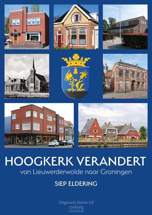 Hoogkerk verandert