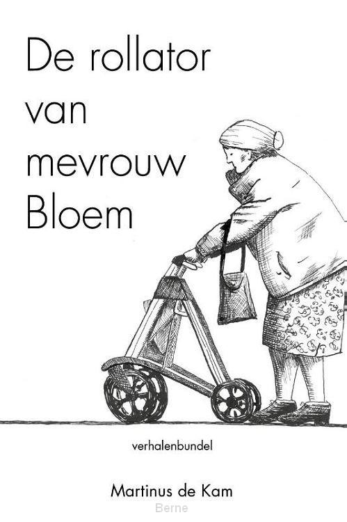 De rollator van mevrouw Bloem