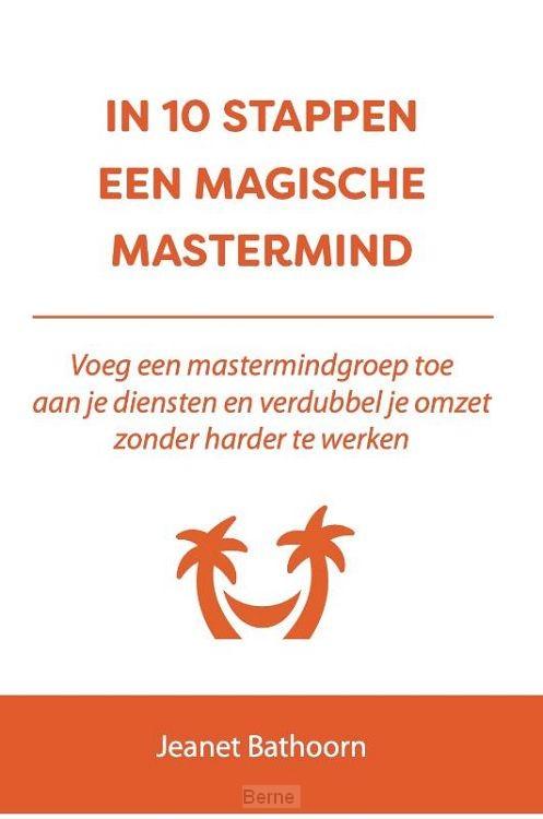 In 10 stappen een magische mastermind