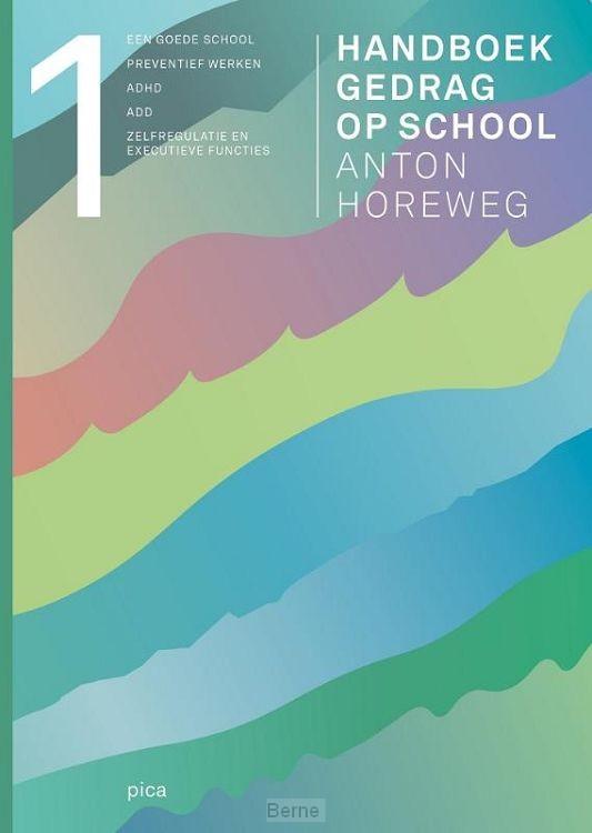 Handboek gedrag op school / deel 1