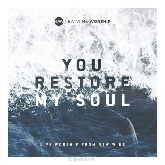 You Restore My Soul