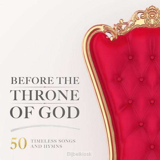 Before The Throne of God (50 Timeless So