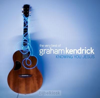 Very best of Graham Kendrick