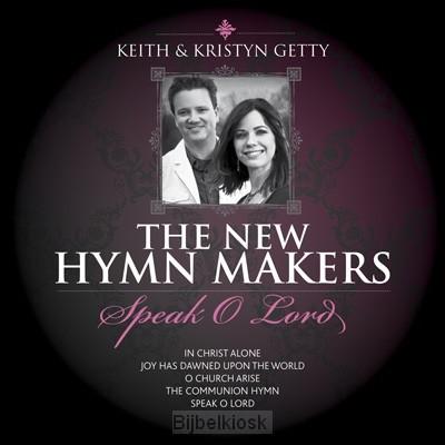 Keith & Kristyn Getty-speak o Lord