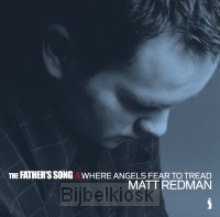 Father''s song/where angels fear to