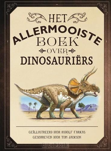 Allermooiste boek over dinosauriërs