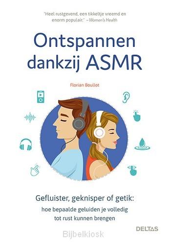 Ontspannen dankzij ASMR