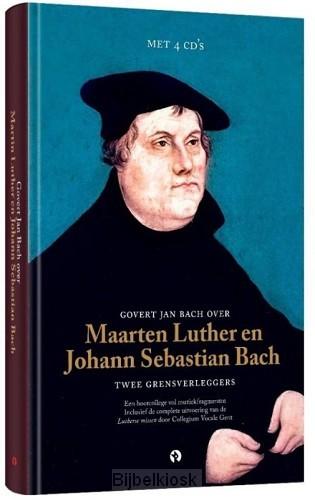 Govert Jan Bach over Maarten Luther en