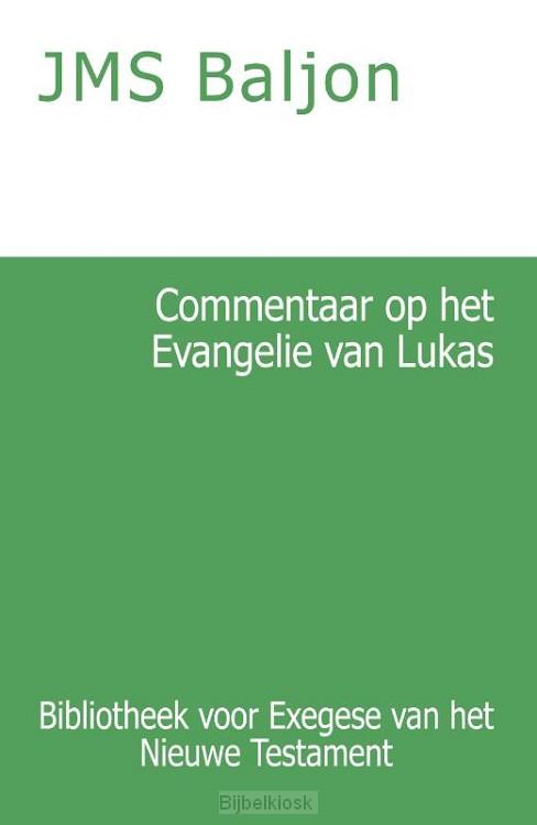 Commentaar op het Evangelie van Lukas