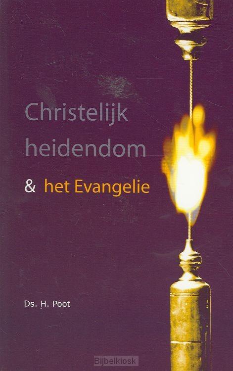 Christelijk heidendom en het evangelie