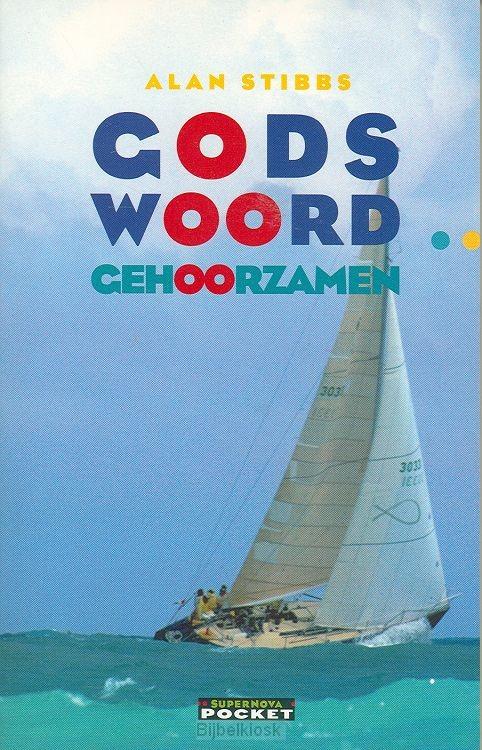 Gods woord gehoorzamen