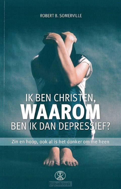 Ik ben christen waarom ben ik dan depres