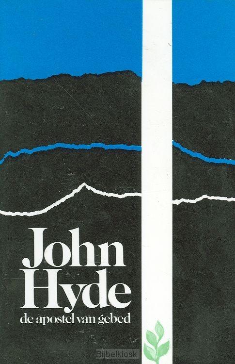 John Hyde de apostel van gebed