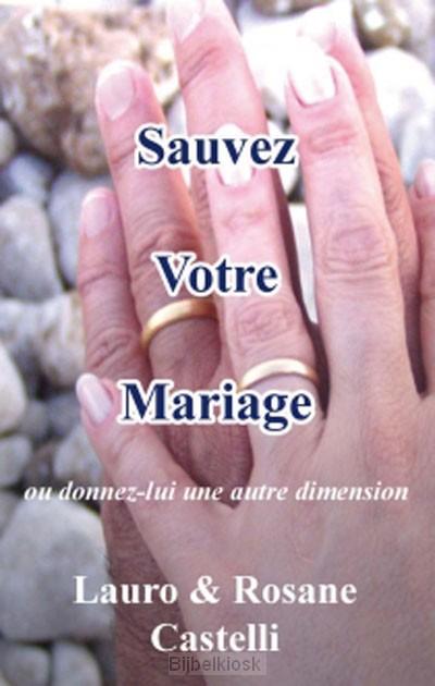 Sauvez Votre Mariage