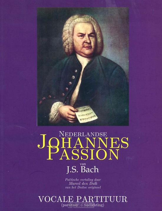 Johannes Passion, muziekboek