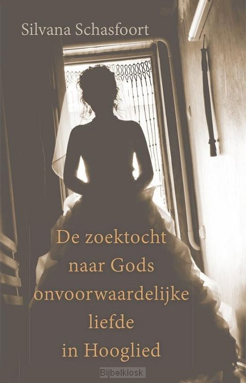 Zoektocht naar Gods onvoorwaardelijke...