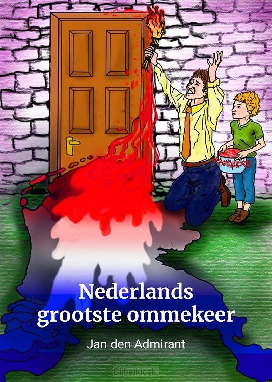 Nederlands grootste ommekeer