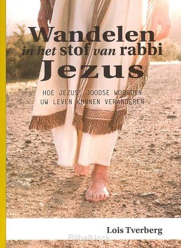 Wandelen in het stof van rabbi Jezus '14