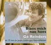 Ge Reinders blaos mich nao hoes (cd)