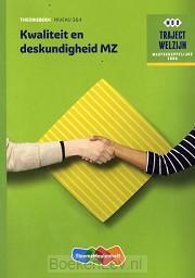 Traject Welzijn Kwaliteit en deskundigheid MZ - niveau 3/4 + 1 jaar VL