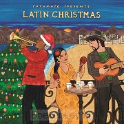 *PUTUMAYO PRESENTS: LATIN CHRISTMAS